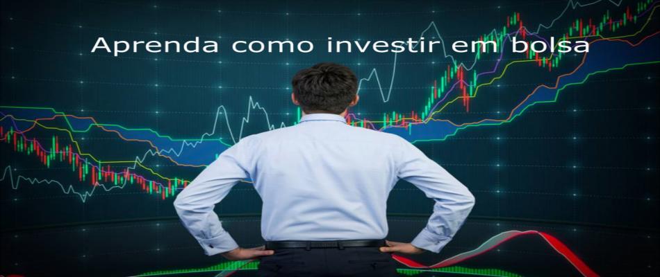 Aprenda como investir <br> em bolsa.
